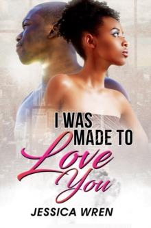 I Was Made To Love You, Paperback / softback Book