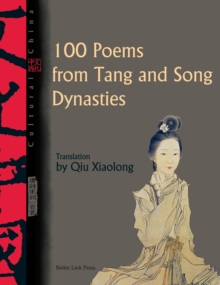 Cultural China: 100 Poems From Tang And Song Dynasties, PDF eBook