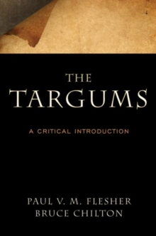 The Targums : A Critical Introduction, Paperback Book