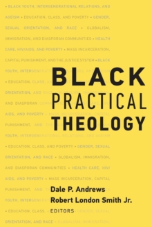 Black Practical Theology, Paperback Book