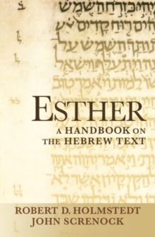 Esther : A Handbook on the Hebrew Text, Paperback / softback Book
