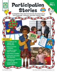 Participation Stories, Grades PK - 1 : 15 Delightful Tales that Promote the Development of Oral Language, Listening Skills, and Early Literacy Skills, PDF eBook