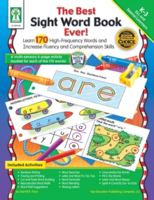 The Best Sight Word Book Ever!, Grades K - 3 : Learn 170 High-Frequency Words and Increase Fluency and Comprehension Skills, PDF eBook