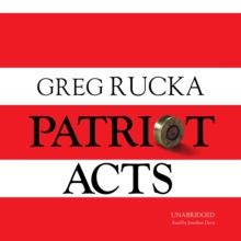 Patriot Acts, eAudiobook MP3 eaudioBook
