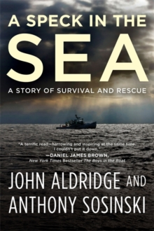 A Speck in the Sea : A Story of Survival and Rescue, Paperback / softback Book