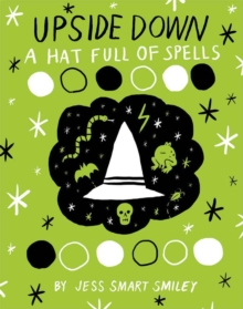Upside Down (Book Two) A Hat Full Of Spells, Paperback Book