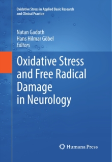 Oxidative Stress and Free Radical Damage in Neurology, PDF eBook