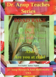 Road Rage - The Demon within Us - How to Tame it : Also are You at Risk?, Digital Book