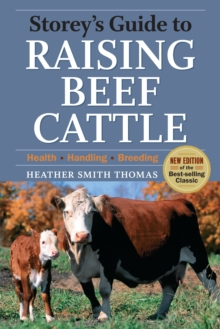 Storey's Guide to Raising Beef Cattle, Paperback Book