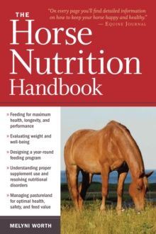 The Horse Nutrition Handbook, Paperback Book