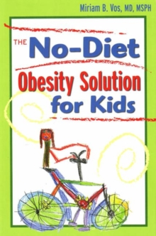 No-Diet Obesity Solution For Kids, Paperback Book