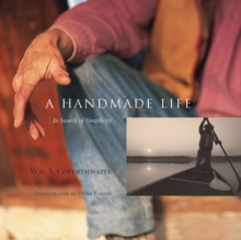 A Handmade Life : In Search of Simplicity, EPUB eBook