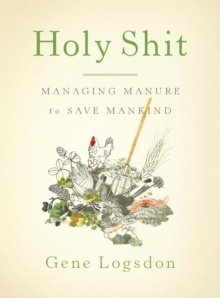 Holy Shit : Managing Manure to Save Mankind, EPUB eBook