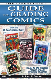 The Overstreet Guide to Grading Comics - 2016 Edition, Paperback Book