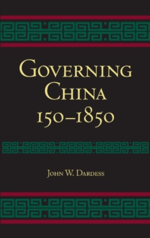 Governing China : 150-1850, Paperback / softback Book