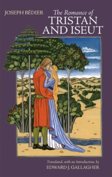 The Romance of Tristan and Iseut, Paperback / softback Book