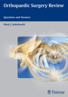 Orthopaedic Surgery Review : Questions and Answers, Paperback Book
