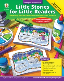 Little Stories for Little Readers, Grades K - 4 : Beginning Reproducible Books in English and Spanish, PDF eBook