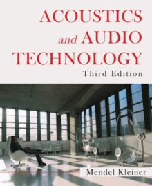 Acoustics and Audio Technology : Acoustics: Information and Communication, Paperback Book