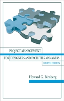 Project Management for Designers and Facilities Managers, Hardback Book