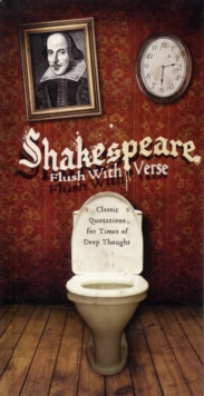 Shakespeare: Flush with Verse, Paperback Book