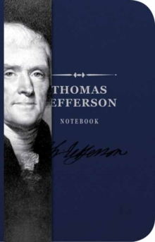 The Thomas Jefferson Notebook, Paperback Book