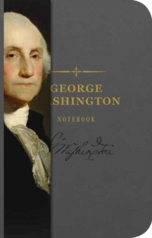 The George Washington Notebook, Paperback Book