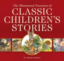 The Illustrated Treasury of Classic Children's Stories, Hardback Book