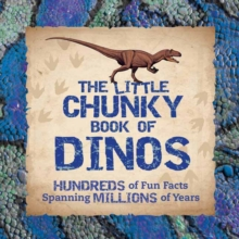 Little Chunky Book of Dinosaurs, Hardback Book