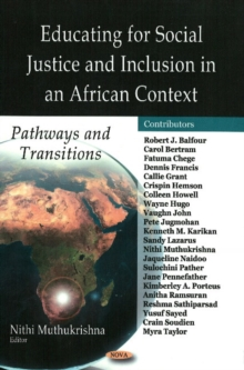 Educating for Social Justice & Inclusion in an African Context : Pathways & Transitions, Hardback Book