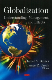 Globalization : Understanding, Management, & Effects, Hardback Book