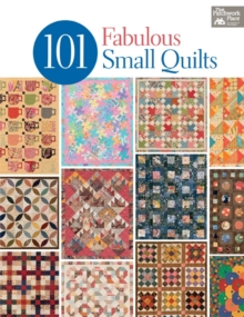 101 Fabulous Small Quilts, Paperback Book