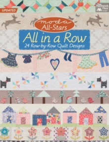 Moda All-Stars: All in a Row : 24 Row-by-Row Quilt Designs, Paperback Book