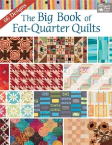 The Big Book of Fat-Quarter Quilts, Paperback Book