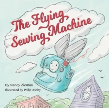 The Flying Sewing Machine, Paperback Book