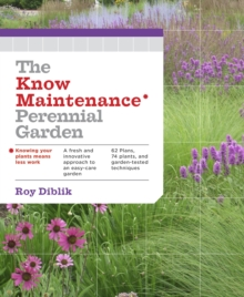 The Know Maintenance Perennial Garden, Paperback / softback Book