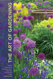 Art of Gardening, the, Hardback Book