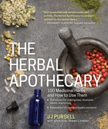 Herbal Apothecary, the, Paperback / softback Book