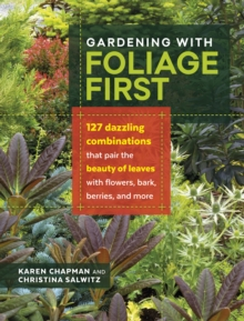 Gardening With Foliage First, Paperback Book