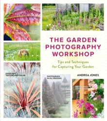 Garden Photography Workshop, the,  Book