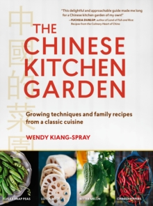 The Chinese Kitchen Garden, Paperback Book