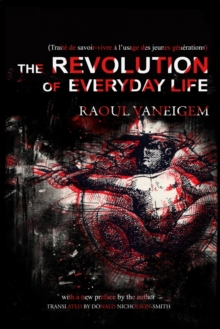 The Revolution Of Everyday Life, Paperback / softback Book