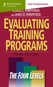 Evaluating Training Programs : The Four Levels, PDF eBook