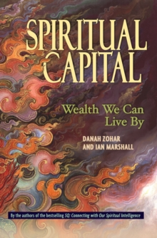 Spiritual Capital : Wealth We Can Live By, PDF eBook