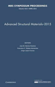 Advanced Structural Materials - 2015: Volume 1812, Hardback Book