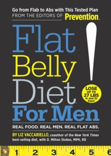 Flat Belly Diet for Men : Real Food, Real Men, Real Flat Abs, Paperback Book