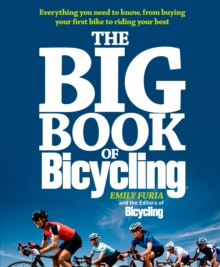 Bicycling's Big Book of Cycling, Paperback Book
