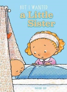 But I Wanted a Little Sister, Hardback Book