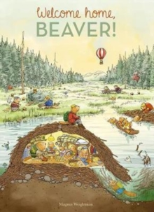 Welcome Home, Beaver, Hardback Book