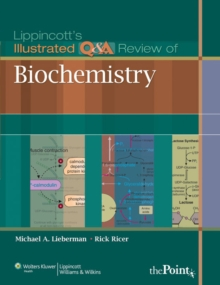 Lippincott's Illustrated Q&A Review of Biochemistry, Paperback Book